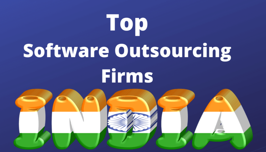10 Top Software Outsourcing Companies in India