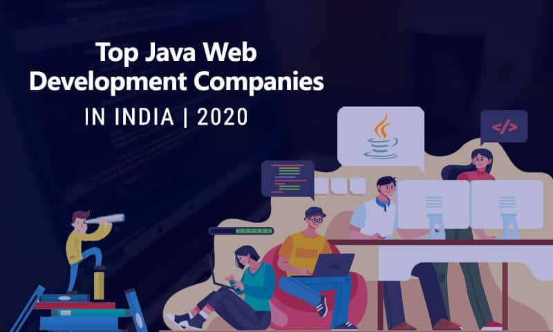 10 Top Java Web App Development Companies in India